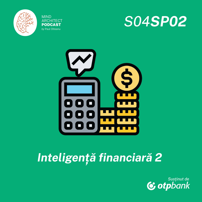Între Sezoane, Episod Special 2 - Ce facem cu banii de la saltea și cu ce instrumente financiare economisim eficient (partea a doua)