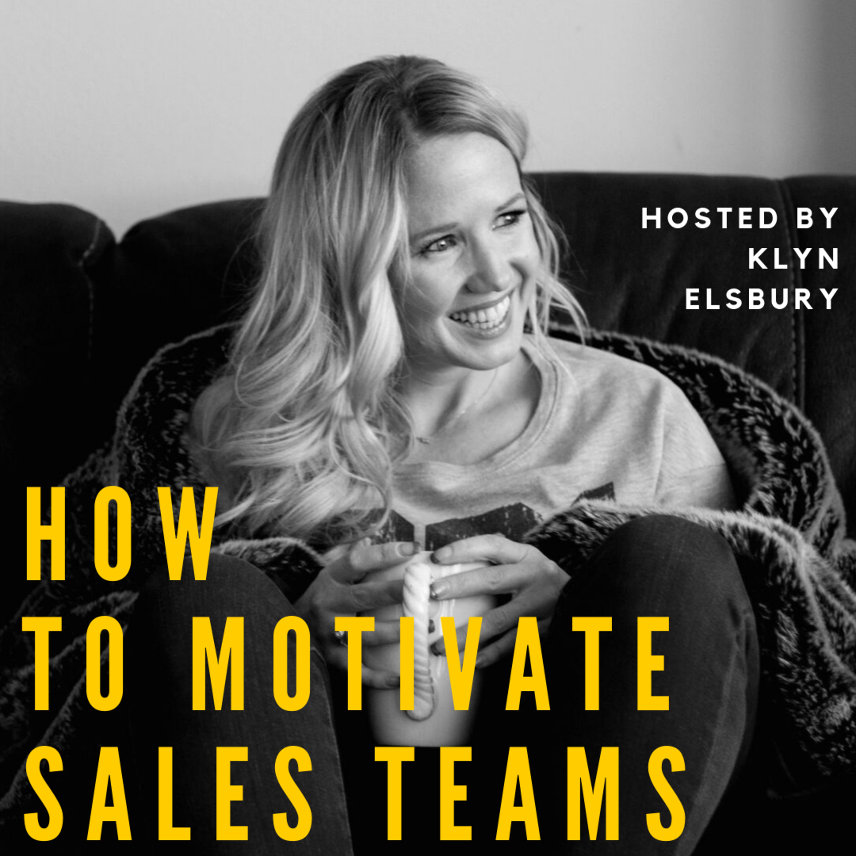 How to motivate a sales team with Klyn Elsbury