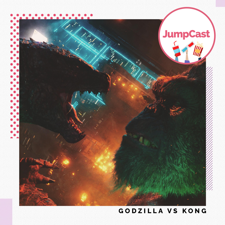 Episode #109 - Godzilla Vs Kong