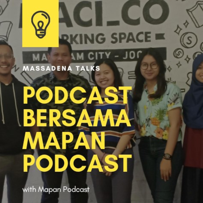 Eps. 1 - Podcast bersama Mapan Podcast