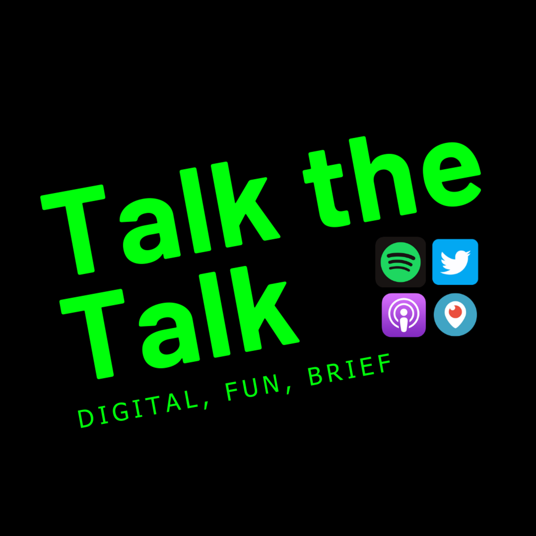 Talk the Talk Podcast - 1/3/20