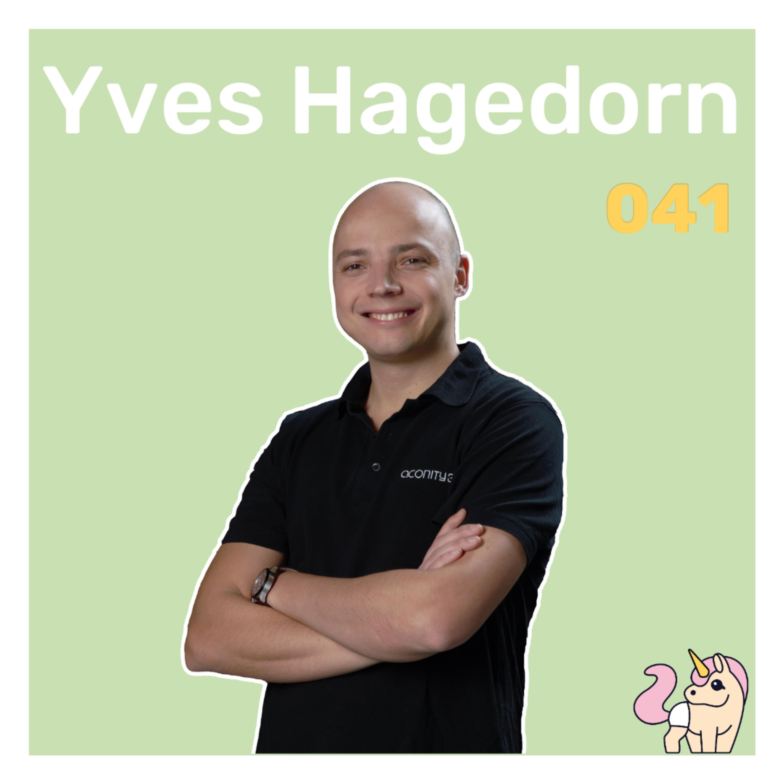 #041 Wenn sich das Mindset überdeckt - mit Yves Hagedorn von Aconity3D
