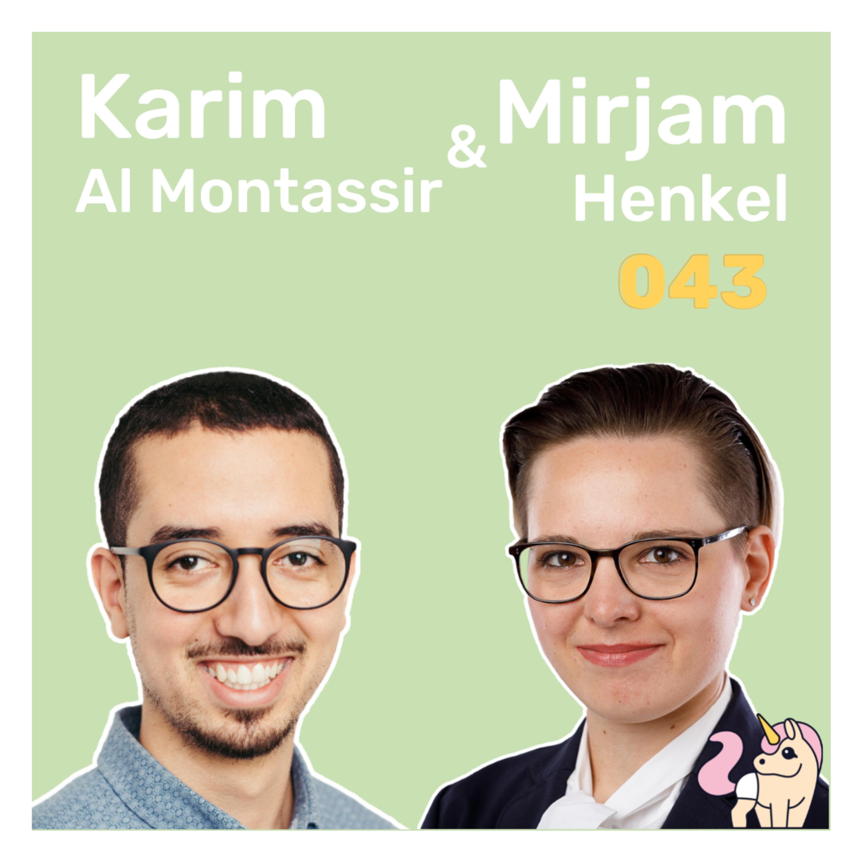 #043 Probiers doch mal mit Gründen - mit Mirjam Henkel und Karim Al Montassir vom Gründungszentrum der FH Aachen