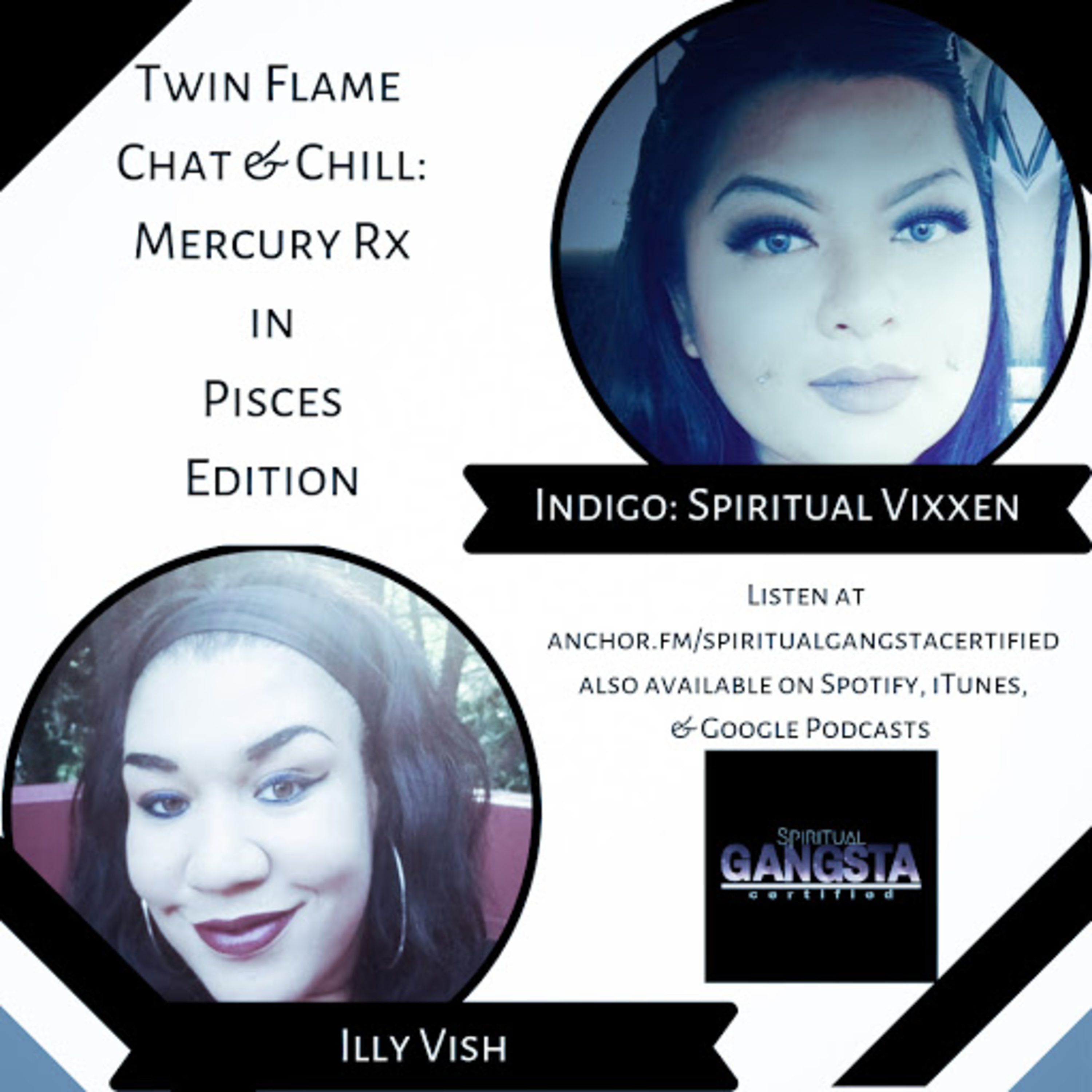 Episode 134: Twin Flame Chat & Chill: Mercury Rx in Pisces Edition with Indigo aka Spiritual Vixxen