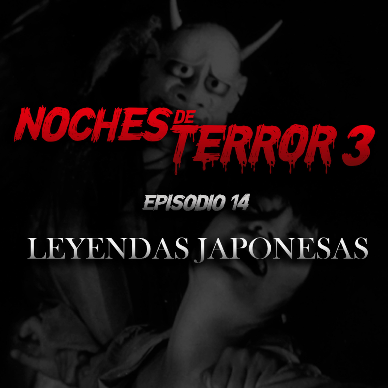 T3 Episodio 14: Leyendas Japonesas