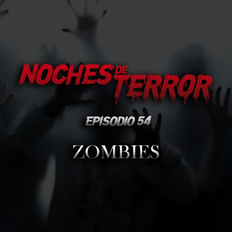 Ep 54: Zombies
