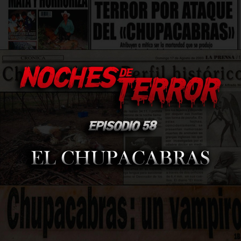 Ep 58: El Chupacabras
