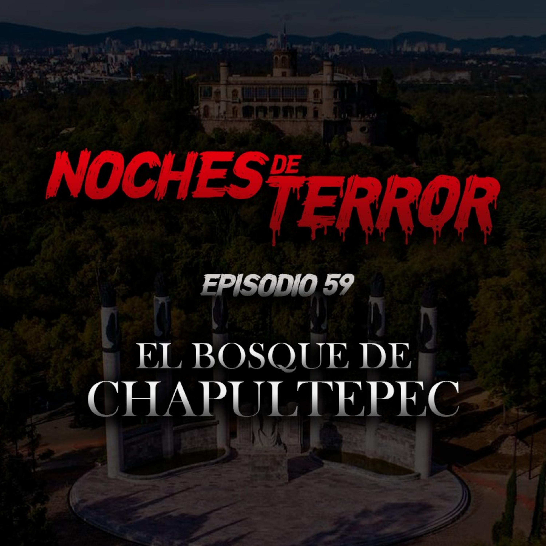 Ep 59: El Bosque de Chapultepec