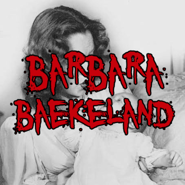 Barbara Daly Baekeland - True Crime, Inggris