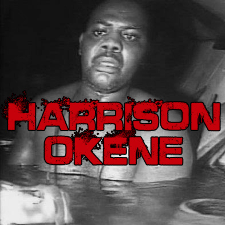 HARRISON OKENE - Unbelievable Story, Nigeria
