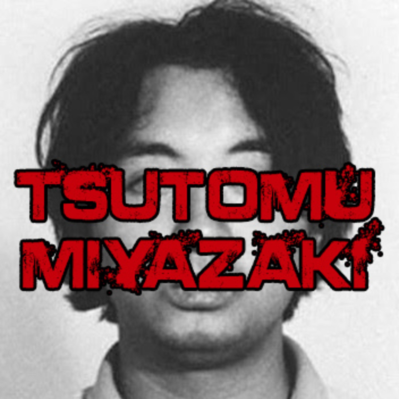 TSUTOMU MIYAZAKI - True Crime, Jepang