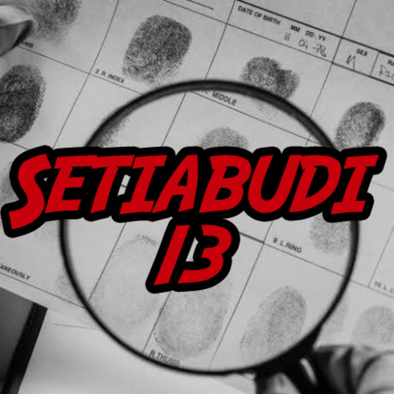 SETIABUDI 13 - True Crime, Indonesia