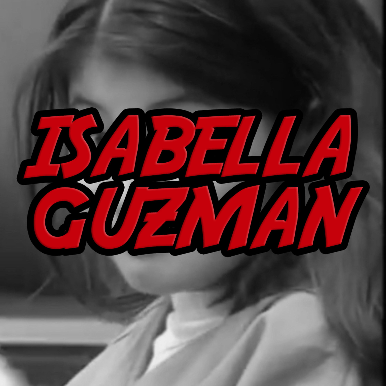 ISABELLA GUZMAN - True Crime, Amerika
