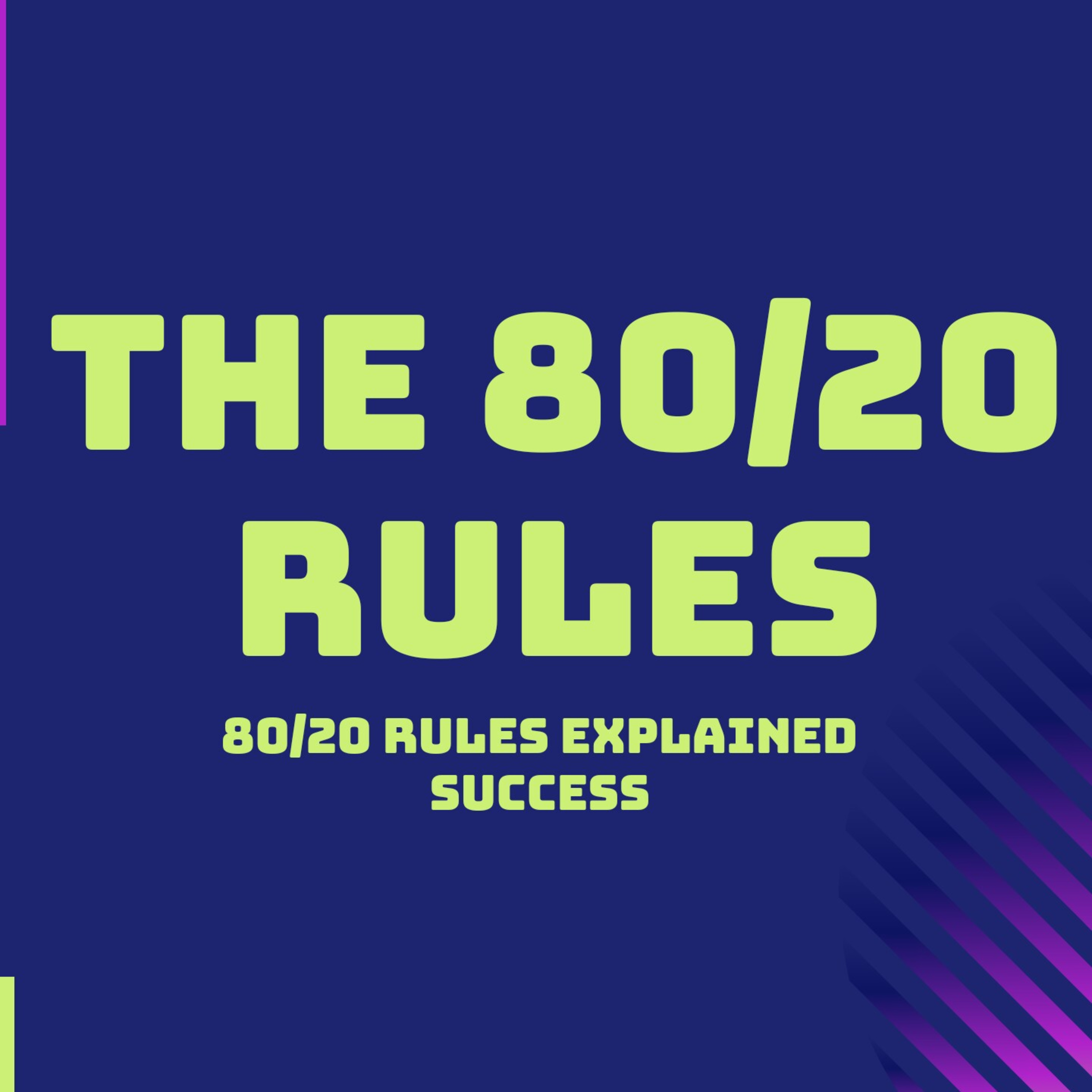 VILFREDO PARETO :- THE 80/20 RULES (80/20 Rules Explained) How to get more success by working less