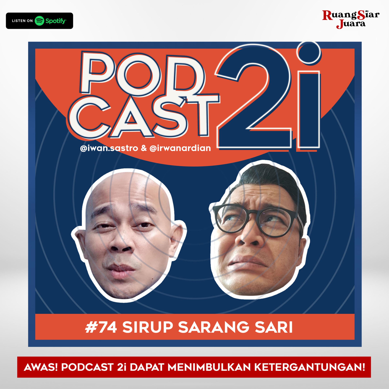 """#74 """"Sirup Sarang Sari"""""""