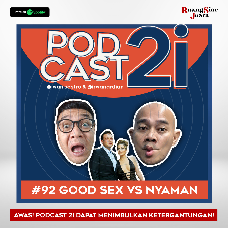 """#92 """"Good Sex VS Nyaman"""""""