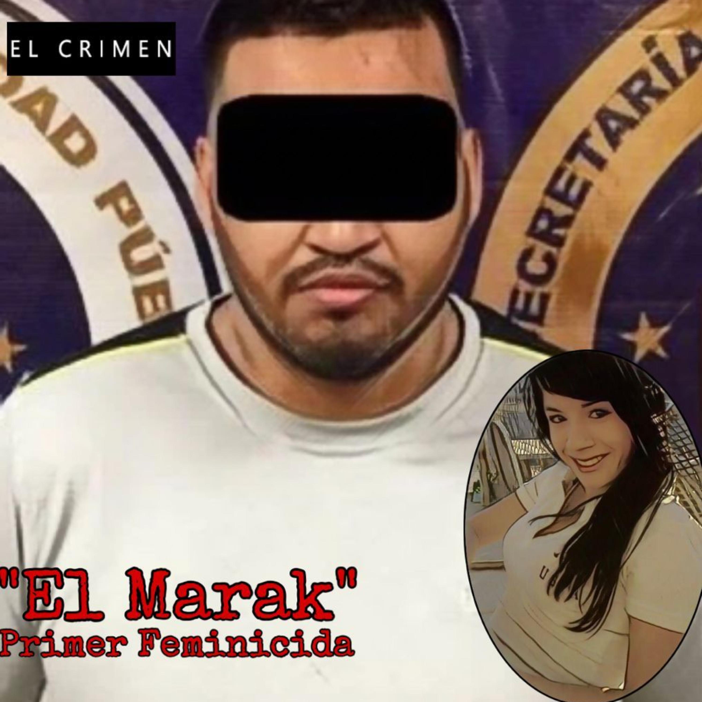 T4 E5 El Marak: El Primer Feminicida