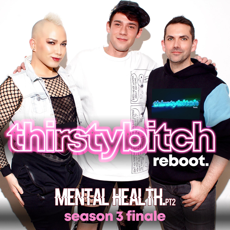 Mental Health pt 2 - The Season Finale