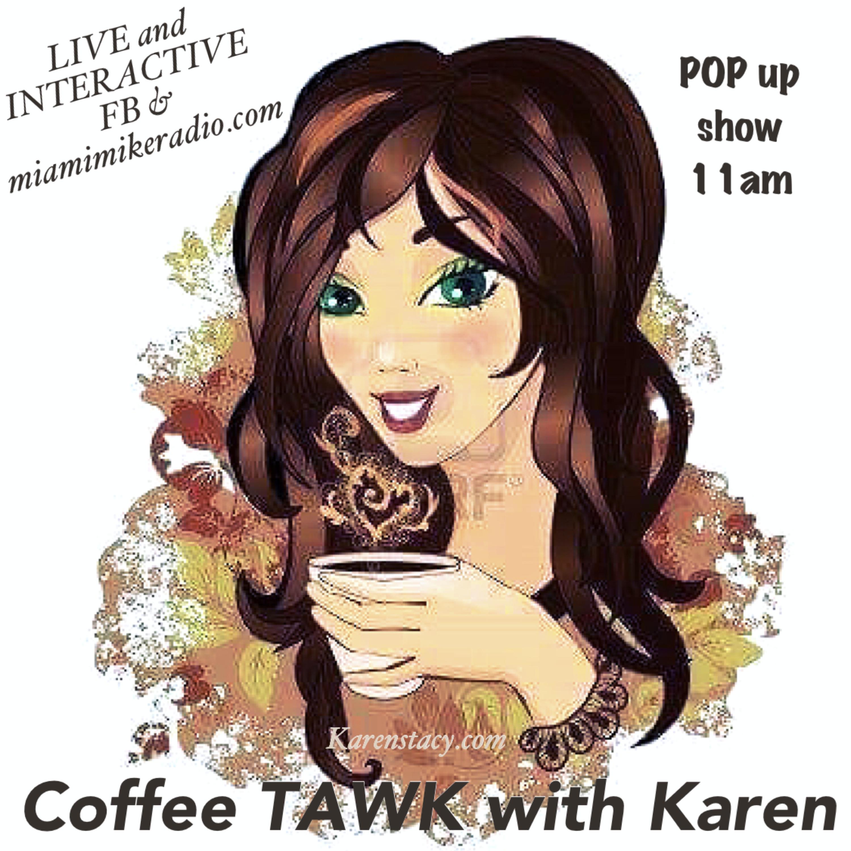 Coffee TAWK with Karen