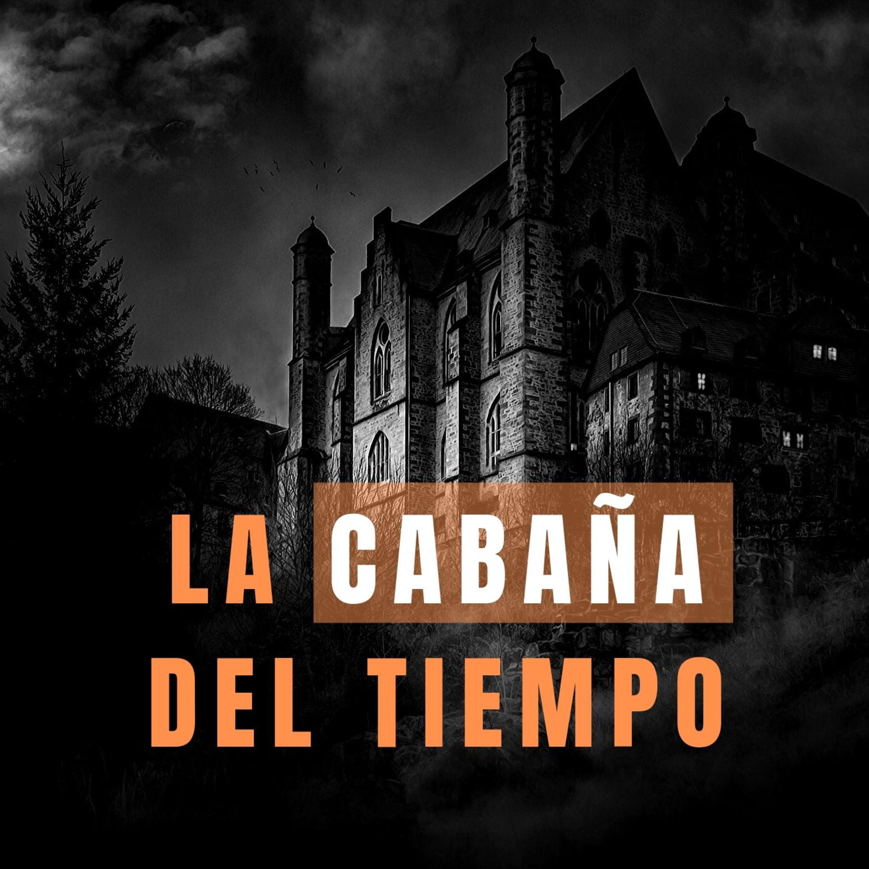 La cabaña del tiempo Autor: Rafael N. Pérez.