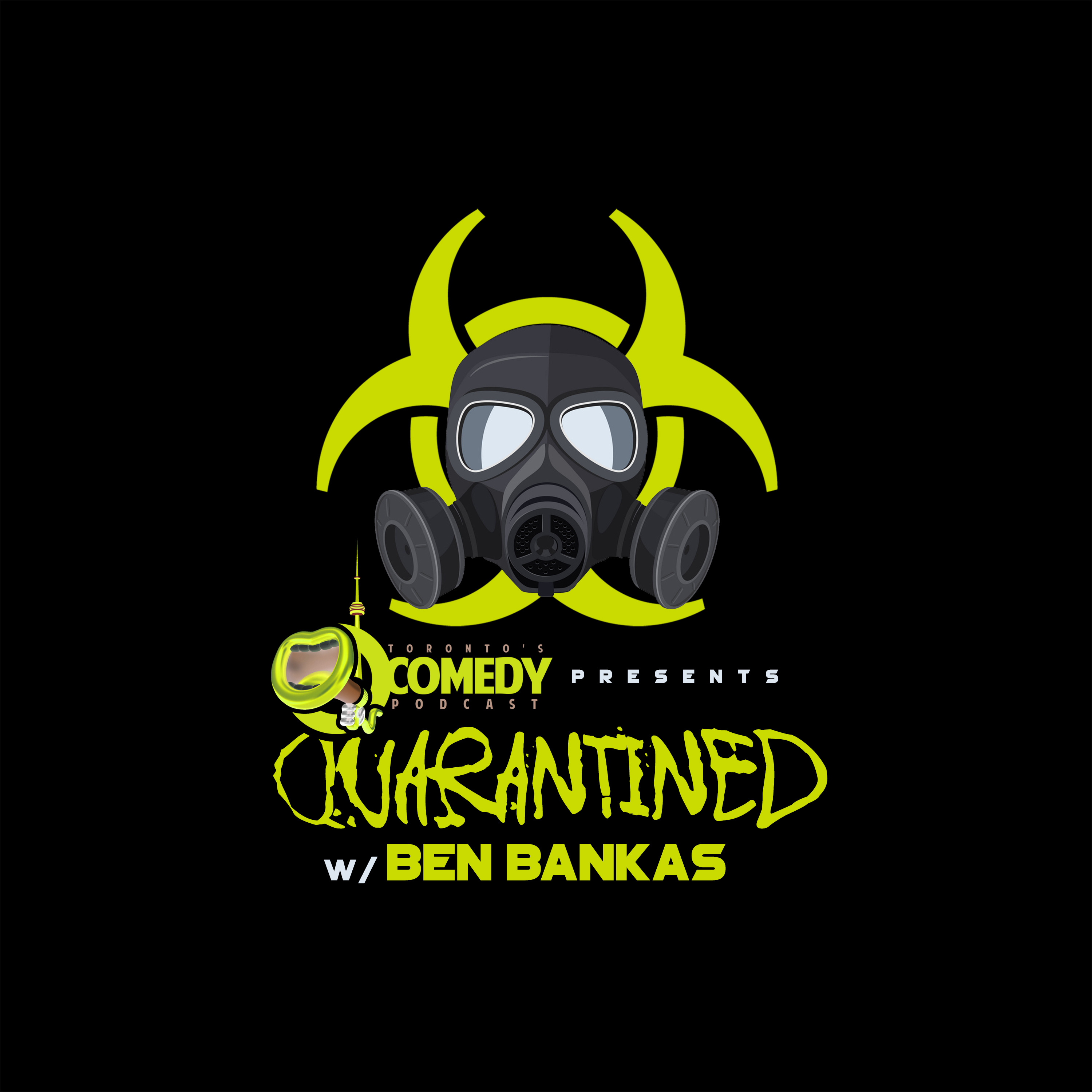 #37 Toronto Comedy Podcast Network Presents: Quarantined with Ben Bankas - #16 Aaron Berg