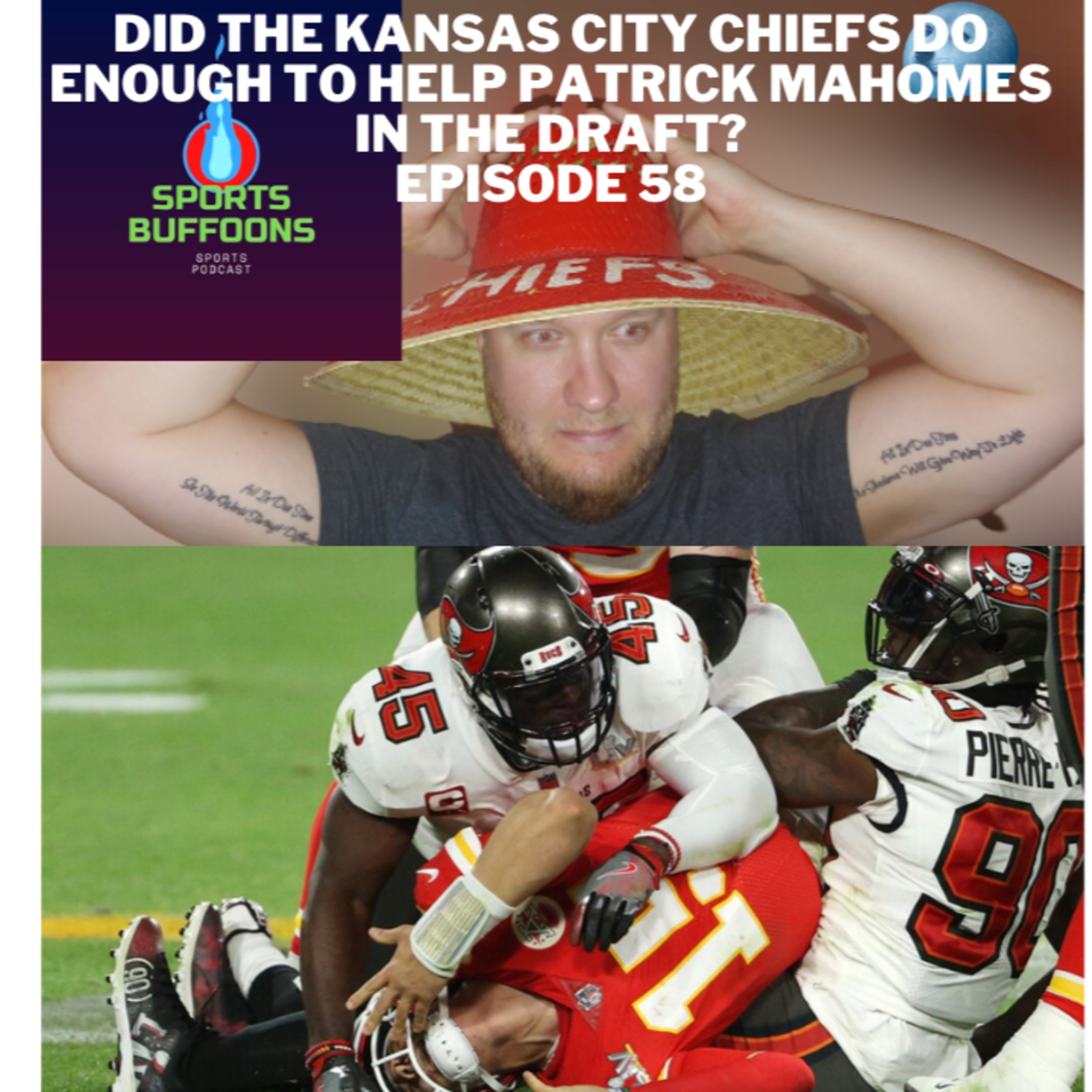 Did the Kansas City Chiefs do enough to help Patrick Mahomes in the draft? - EP 58