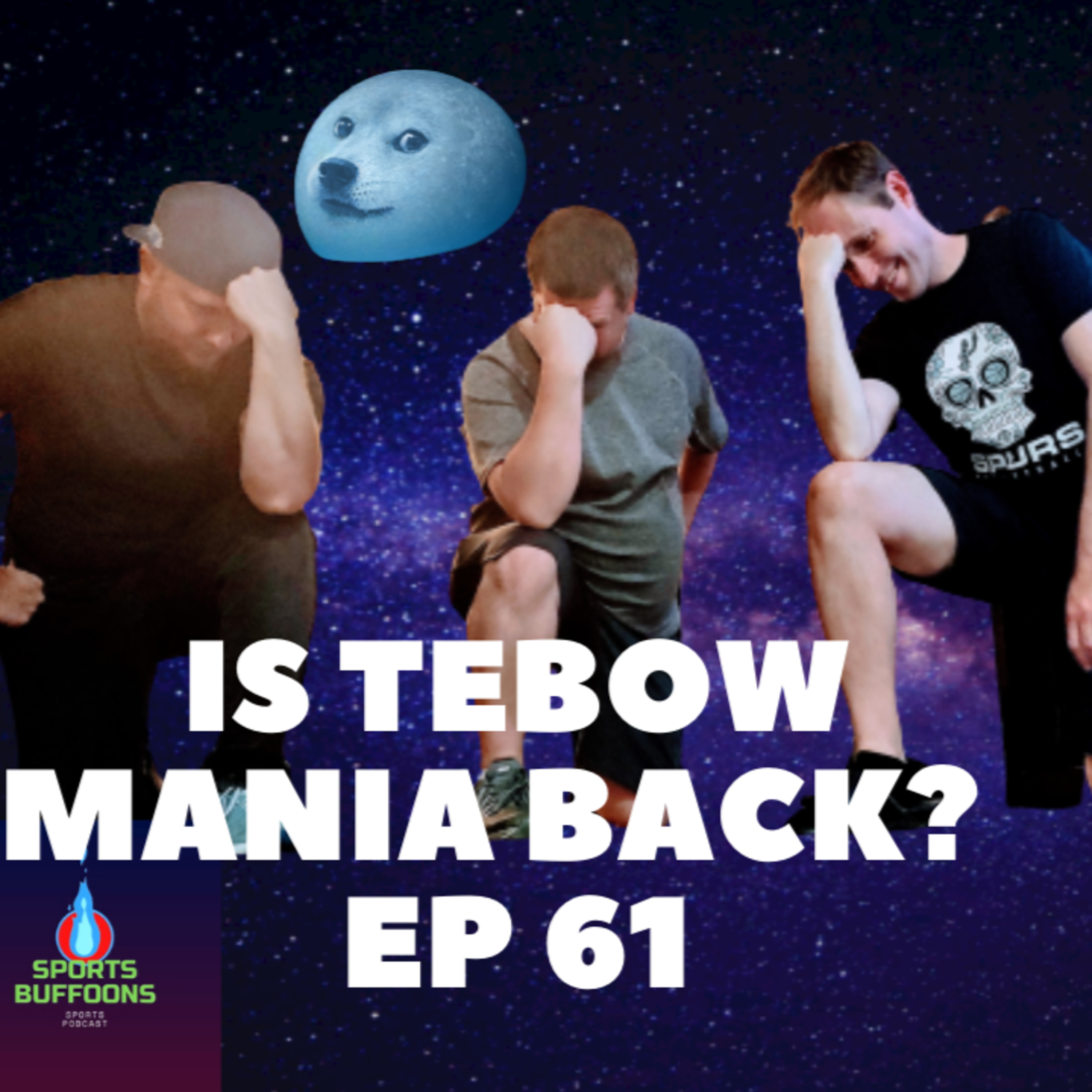 TEBOW MANIA IS BACK?? -- EP 61