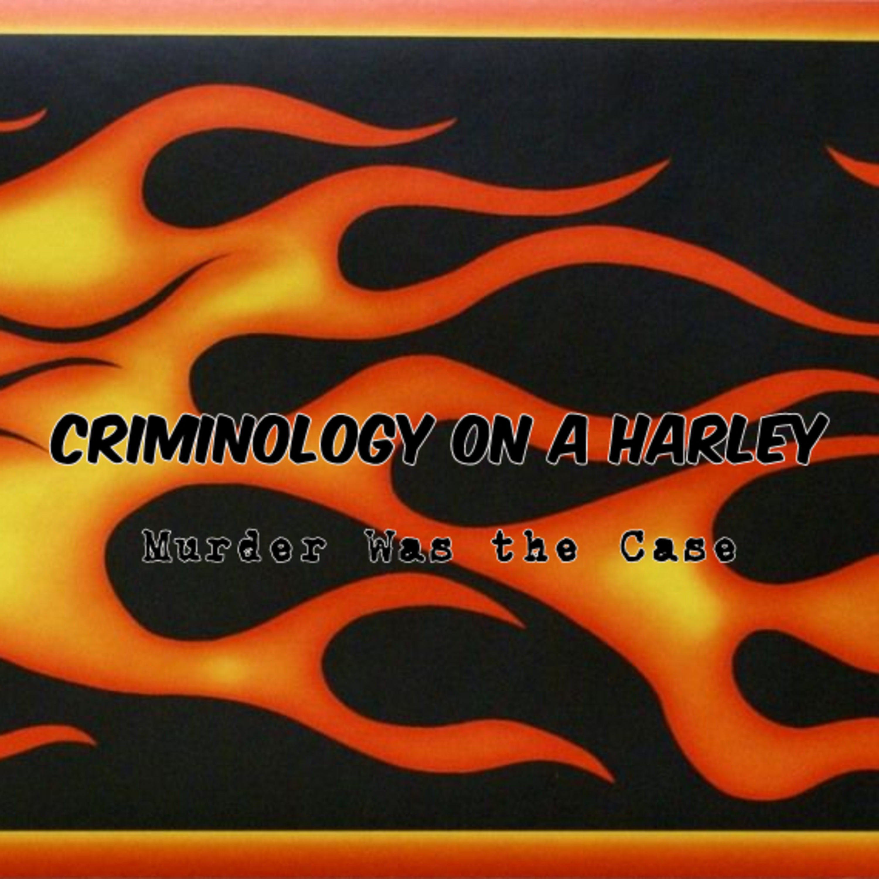 #147. Criminology on a Harley, Part 2: Terrible Familiarities (Dive Bar) w/ Dr. John Paul Wright