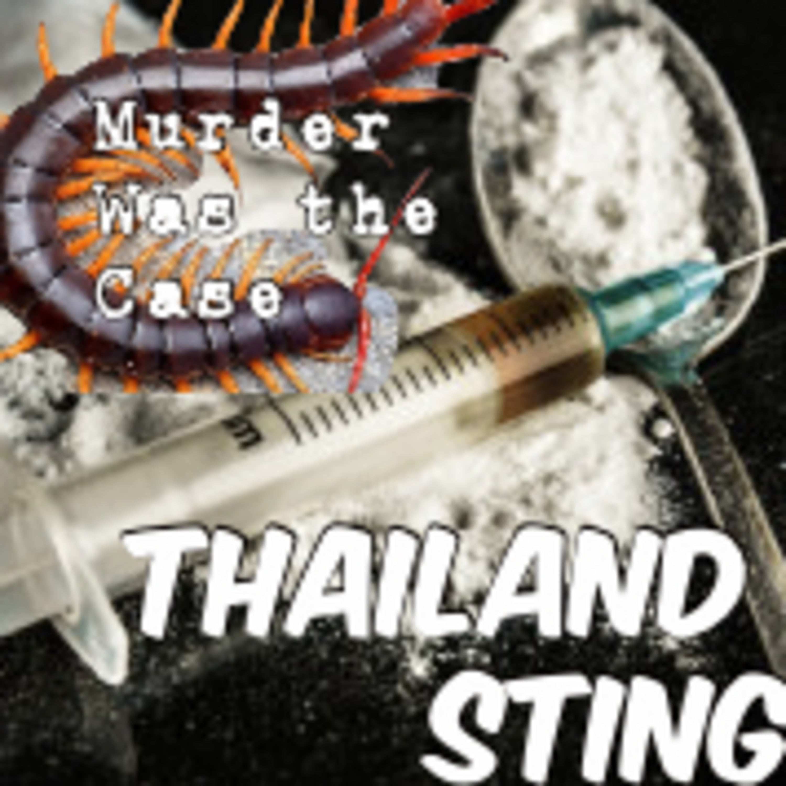 #157. Thailand Sting, Part 8: Narcotica (Dive Bar) w/ Alain Olivier