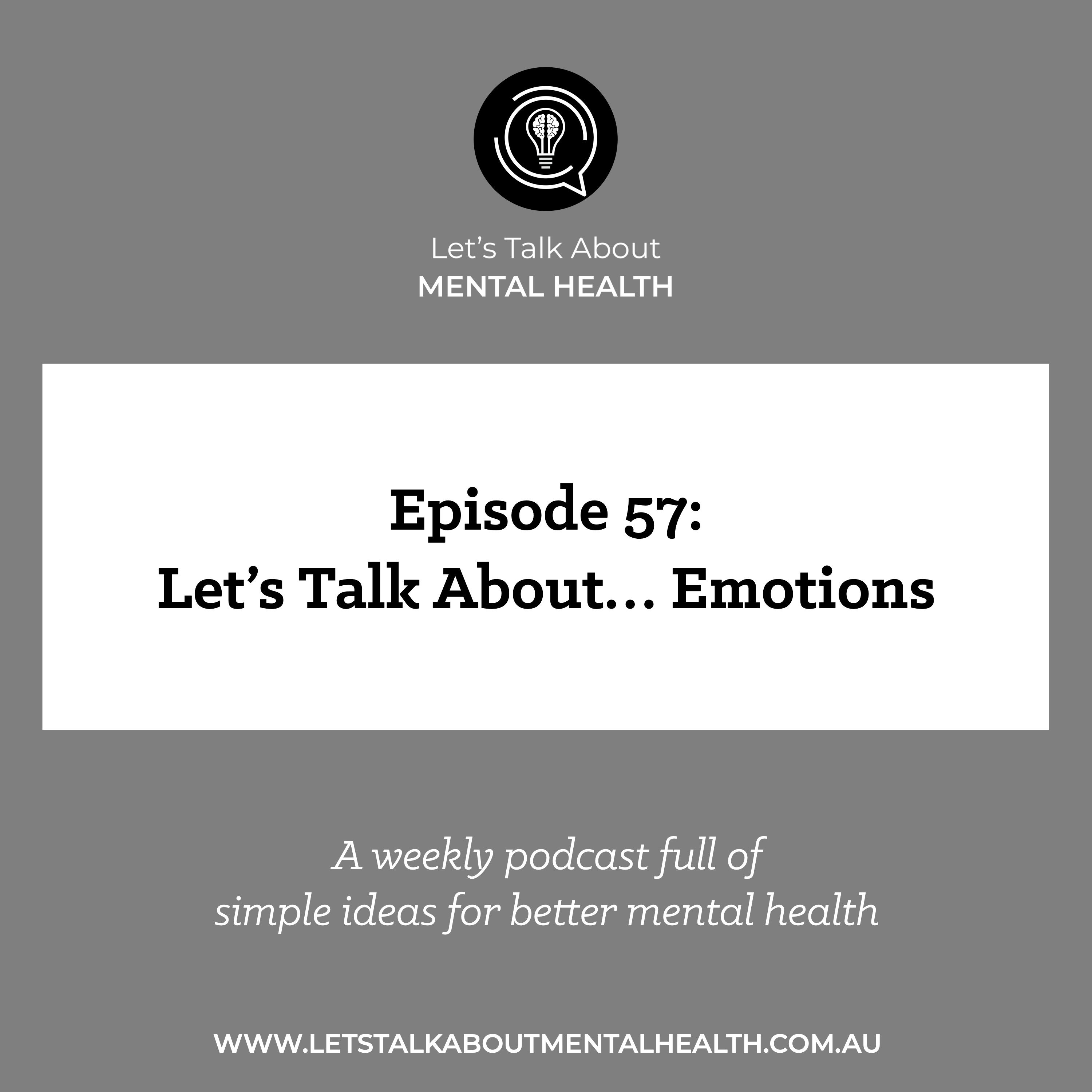 Let's Talk About Mental Health - Let's Talk About... Emotions