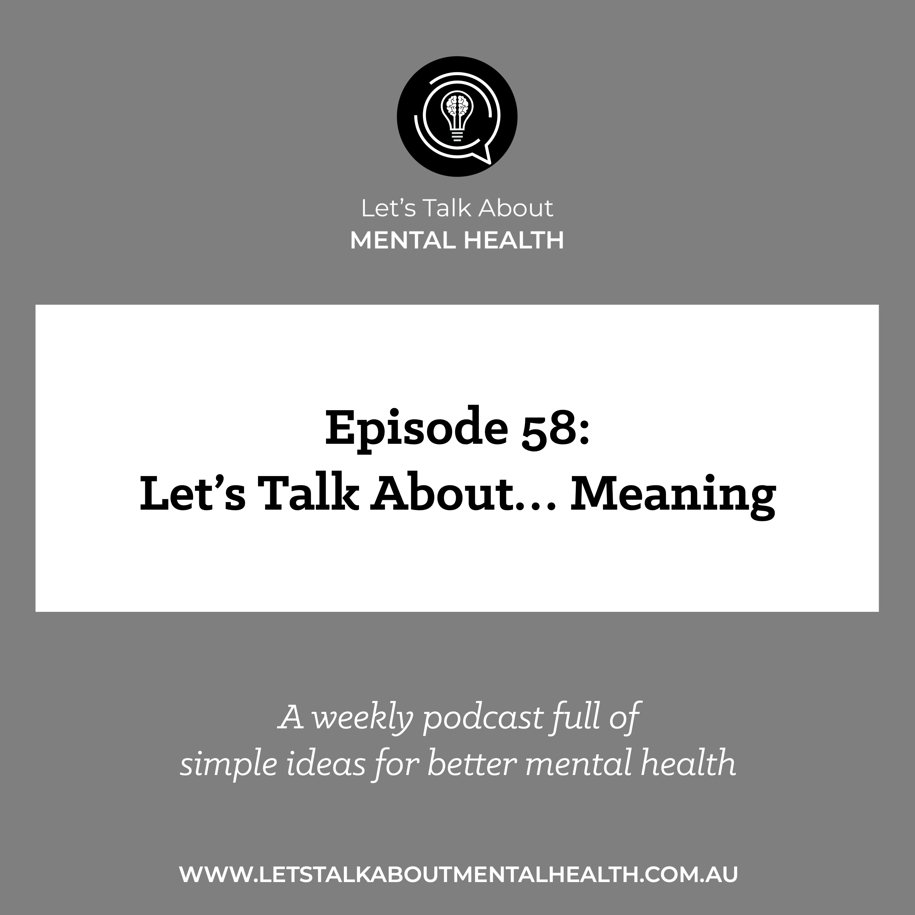 Let's Talk About Mental Health - Let's Talk About... Meaning