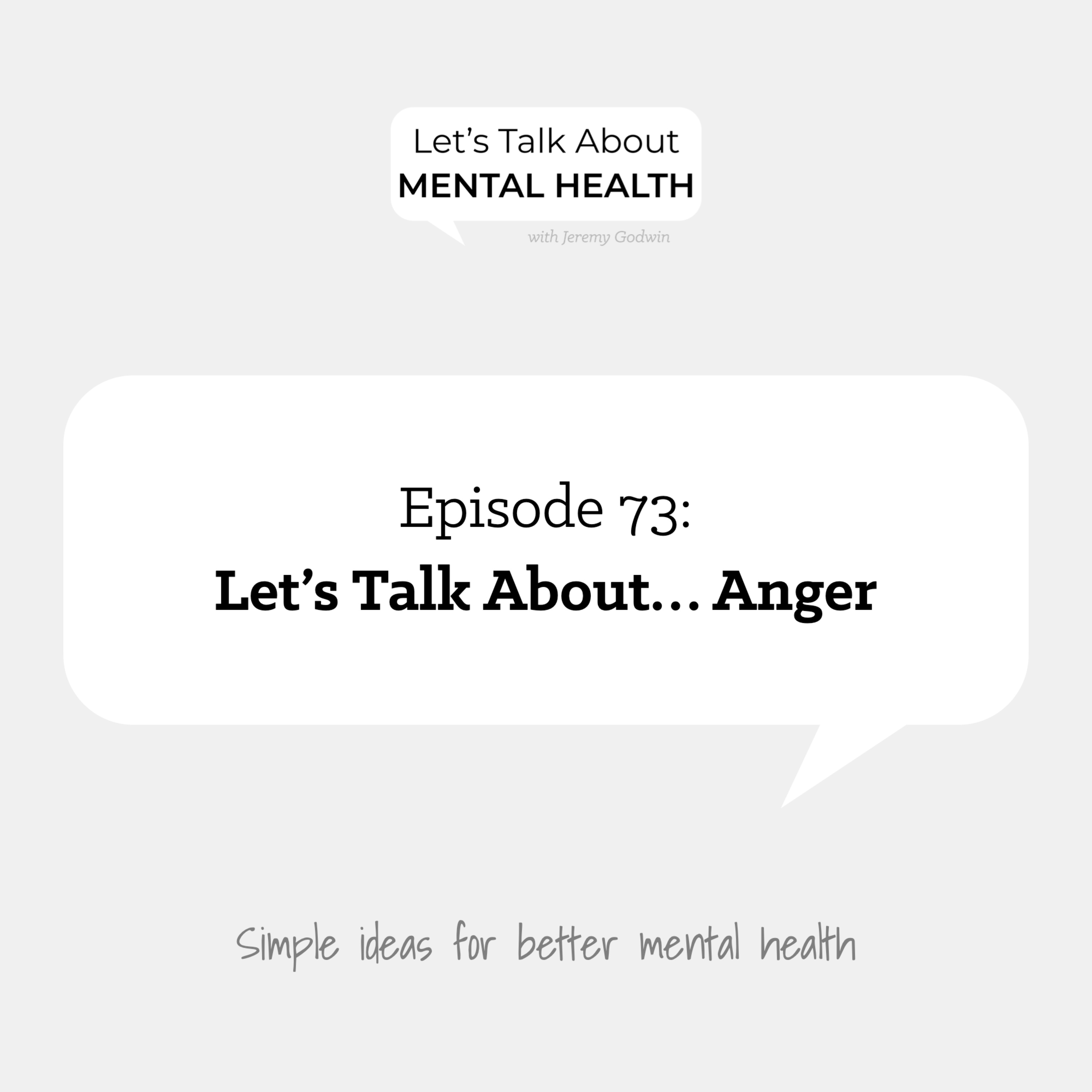 Let's Talk About... Anger