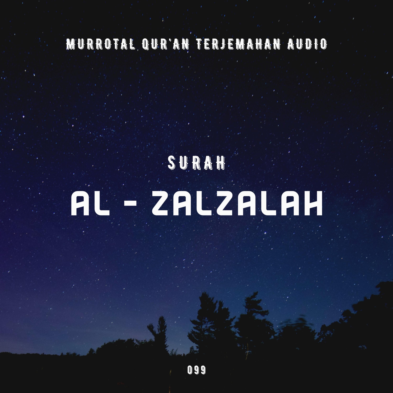 099. Surah Az - Zalzalah