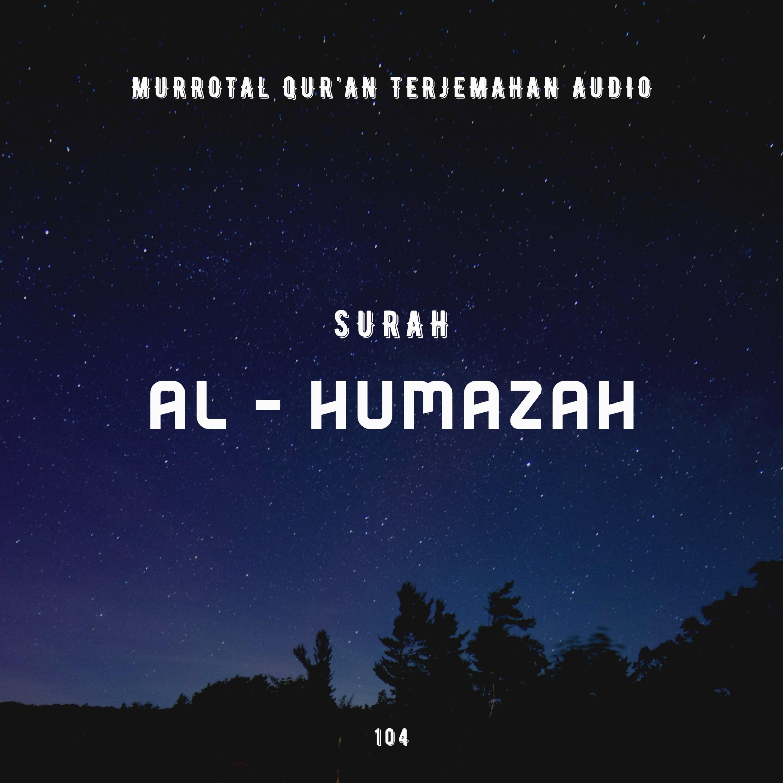 104. Surah Al - Humazah