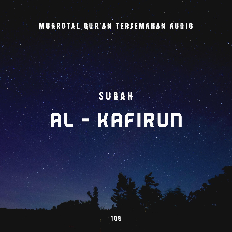 109. Surah Al - Kafirun