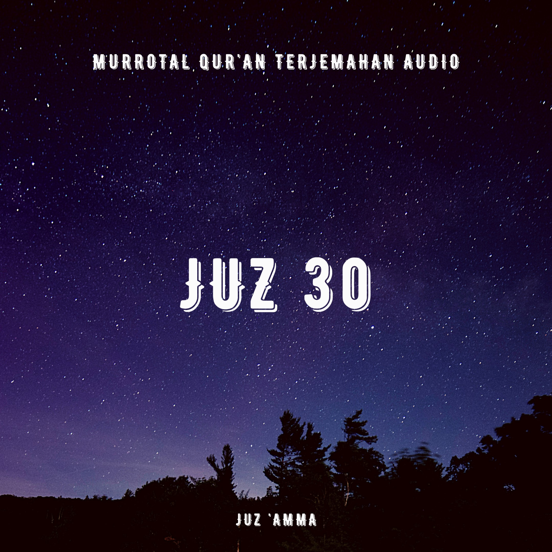 Juz 30 Full Audio Terjemahan