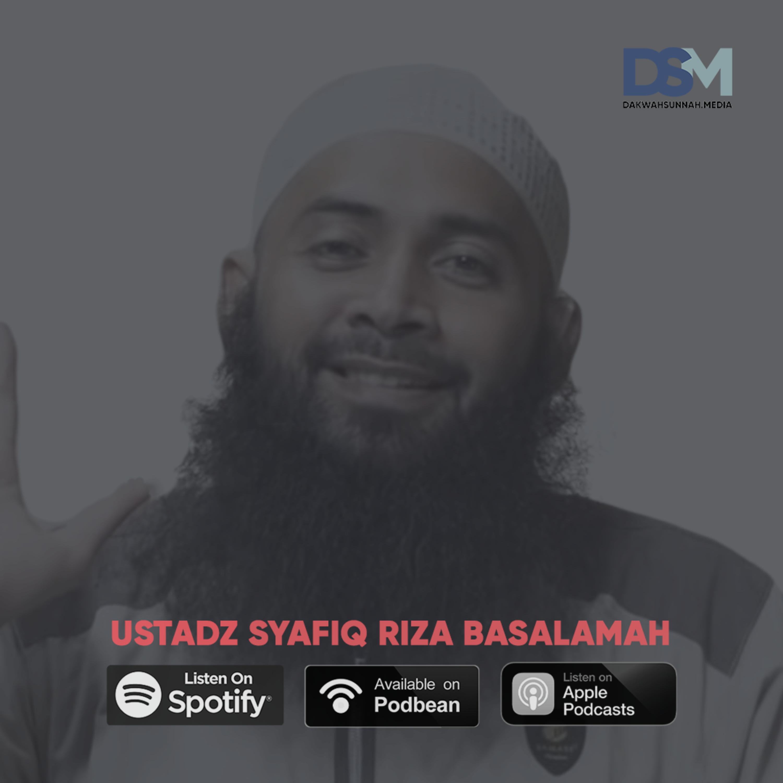 Mereka Pun Kaya | Ustadz Syafiq Riza Basalamah