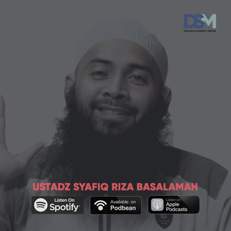 Nilai yang Terlupakan | Ustadz Syafiq Riza Basalamah