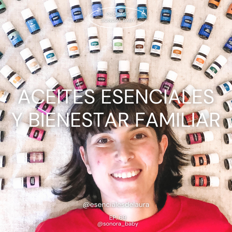 Aceites esenciales y bienestar familiar. Con Laura Fuentes @mamaingeniera
