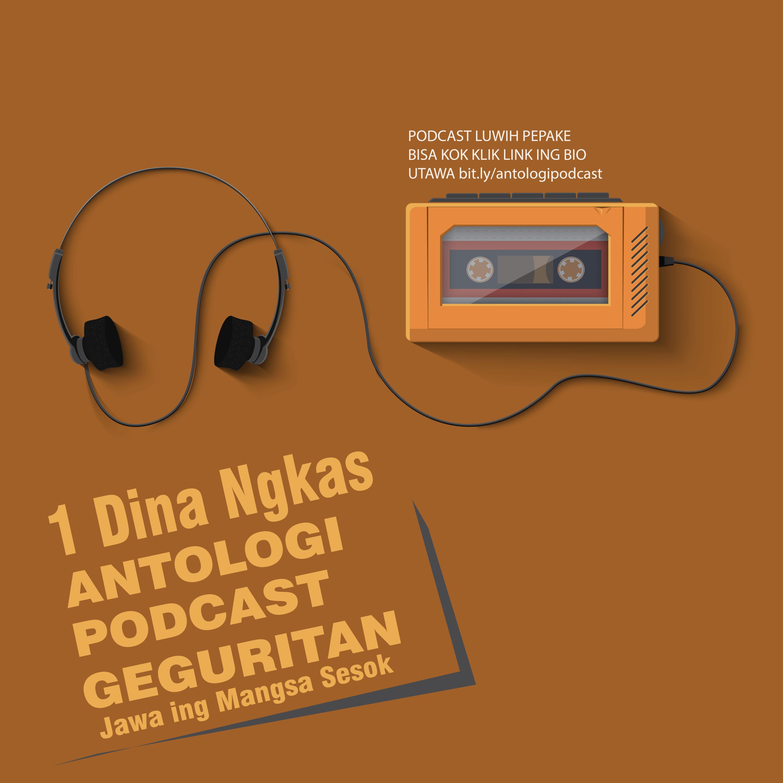 Tentang Antologi Podcast Geguritan