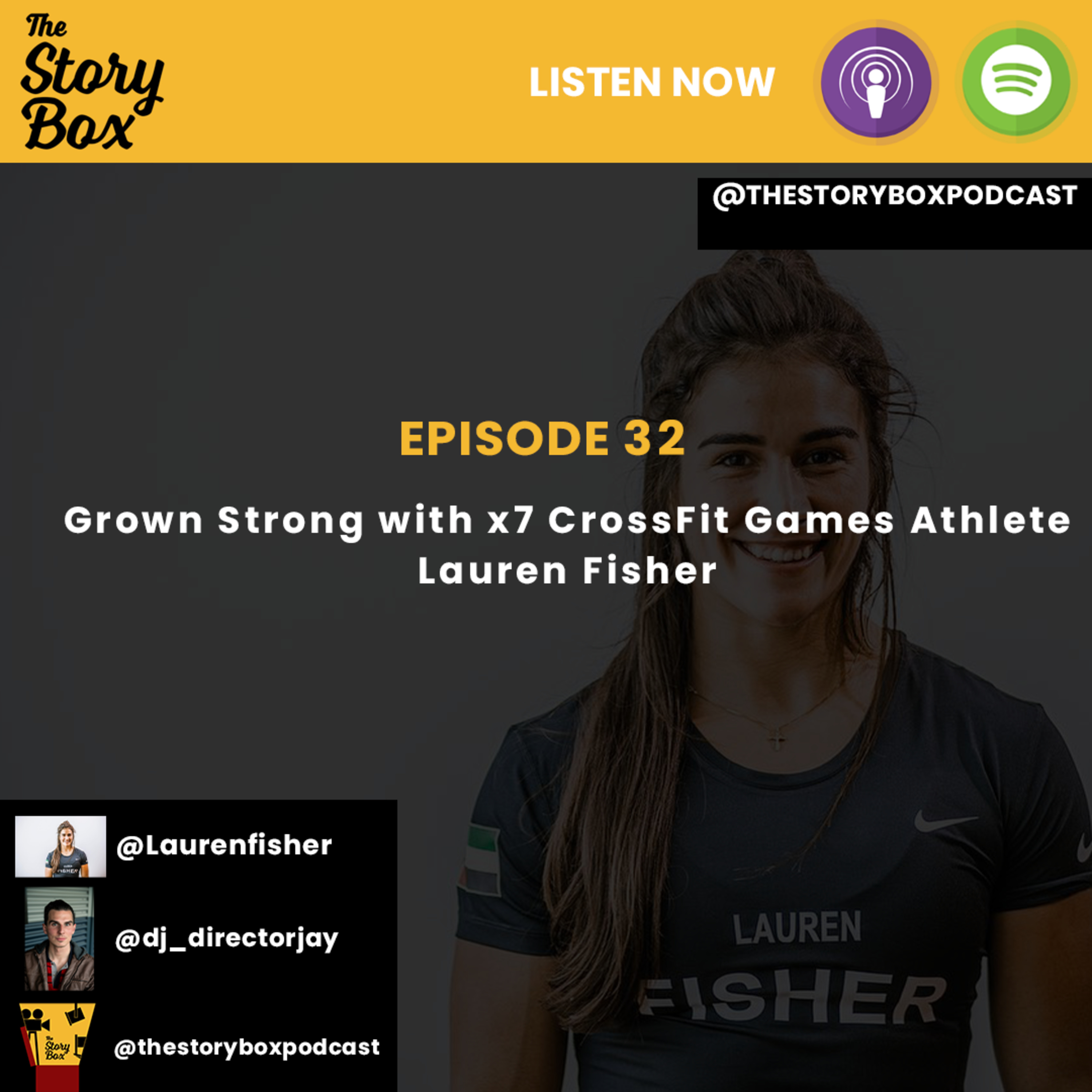 Episode 32 - Grown Strong with x7 CrossFit Games Athlete Lauren Fisher