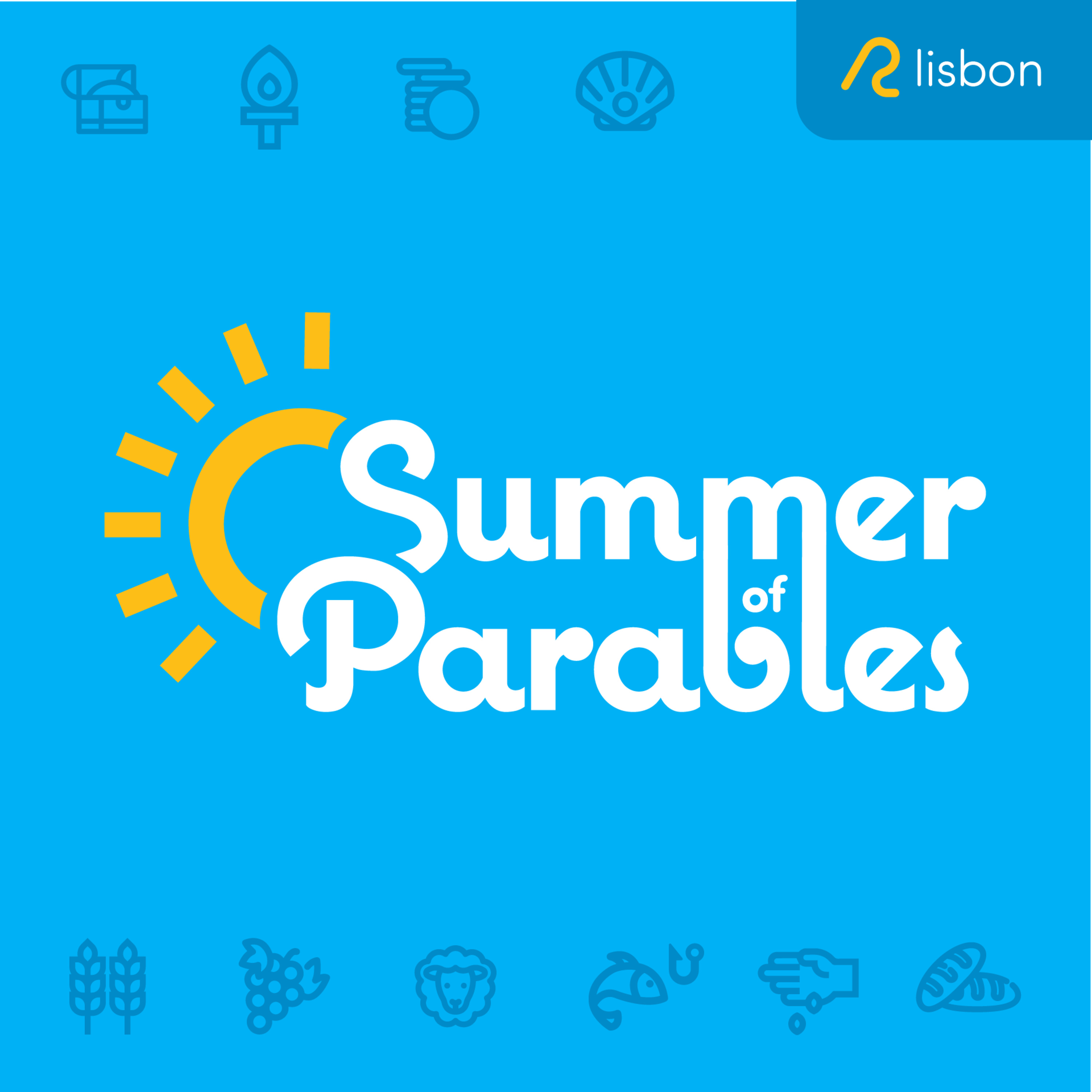 Summer of Parables - The Rich Fool