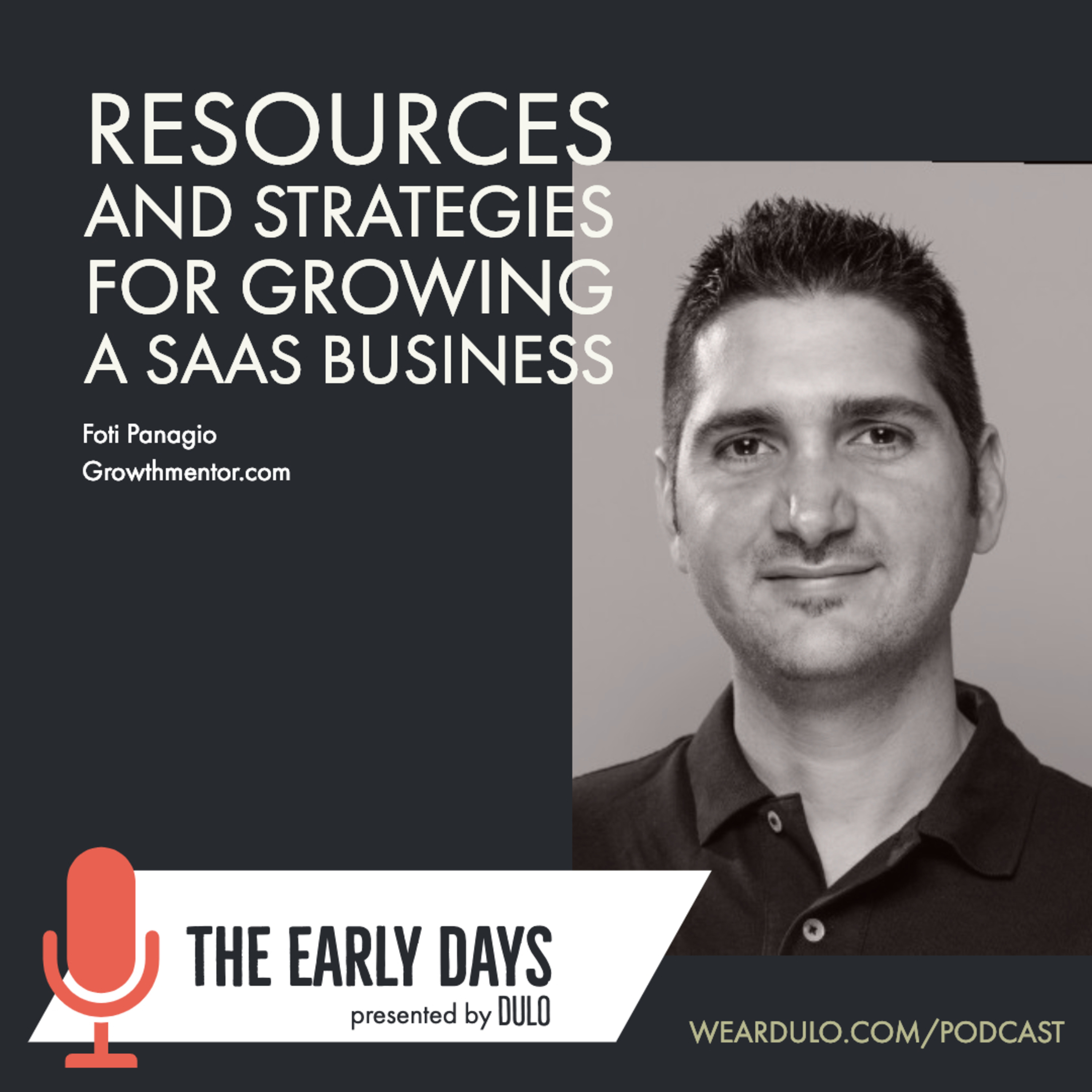 How to grow a SaaS business | The Early Days by DULO (S3E1)