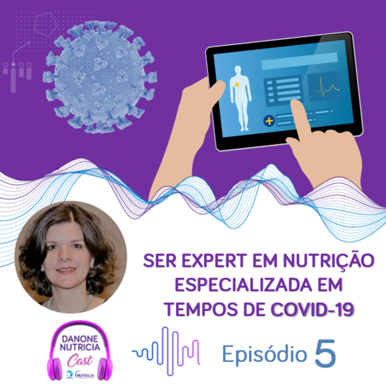 Ser Expert em Nutrição Especializada no COVID-19