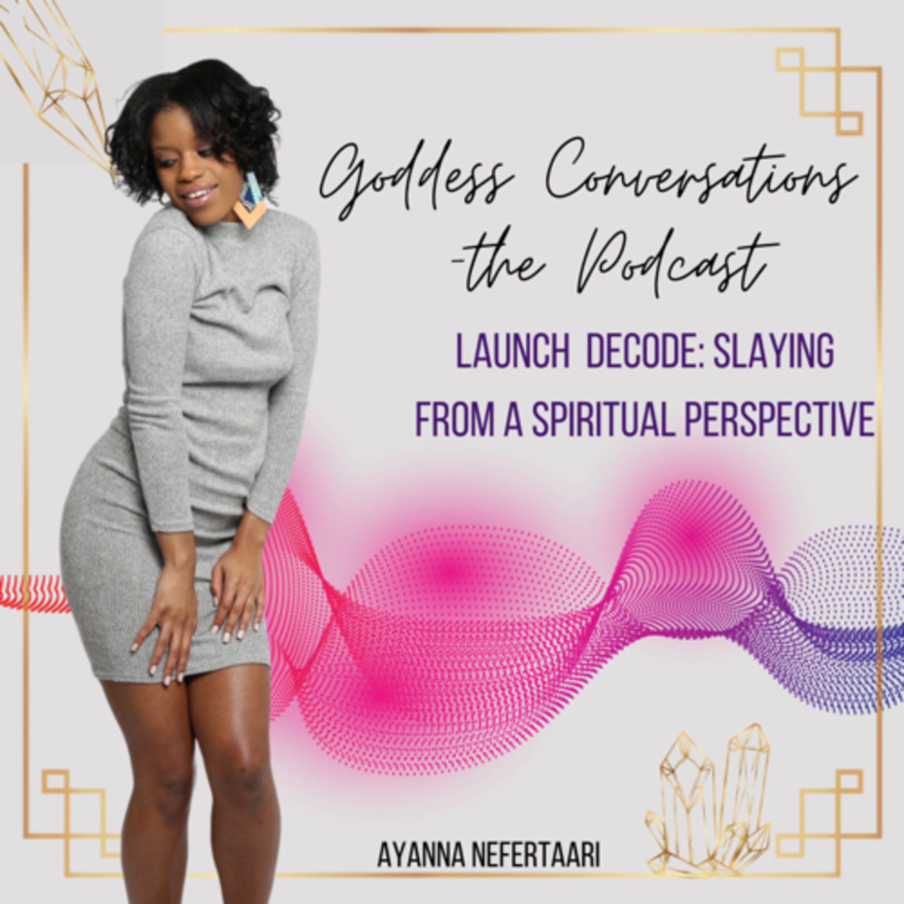 Launch Decode: Slaying From A Spiritual and Practical Perspective