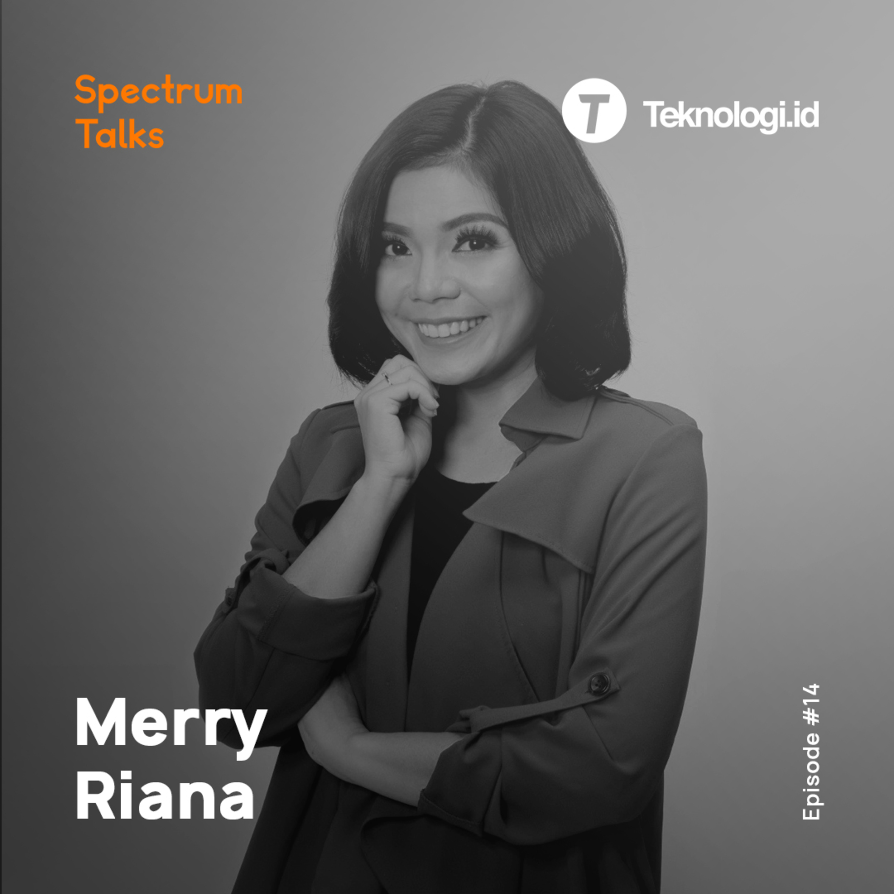 #14: Merry Riana — Entrepreneur, Educator, Influencer