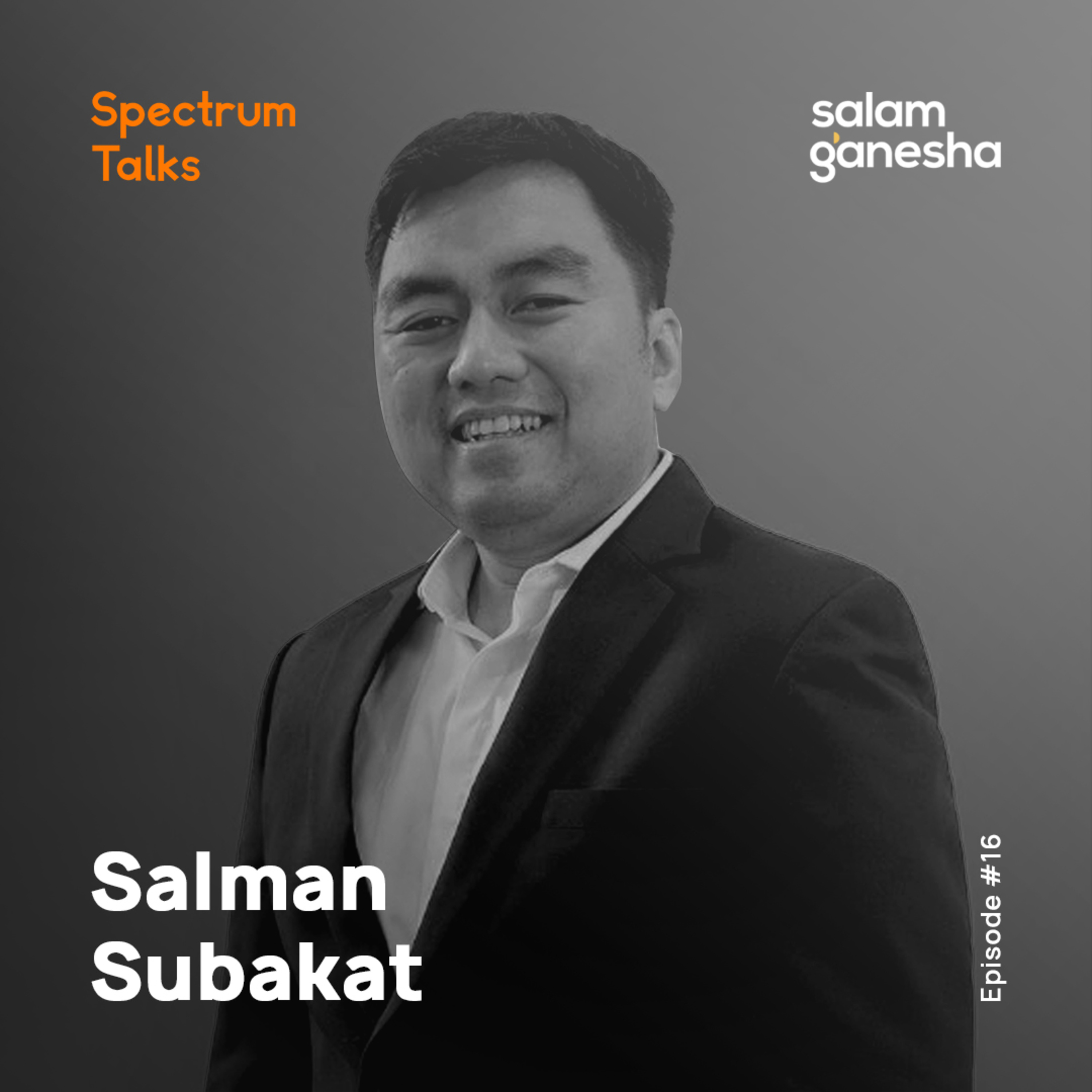 #16: Salman Subakat — CEO of Paragon (Wardah Cosmetics)