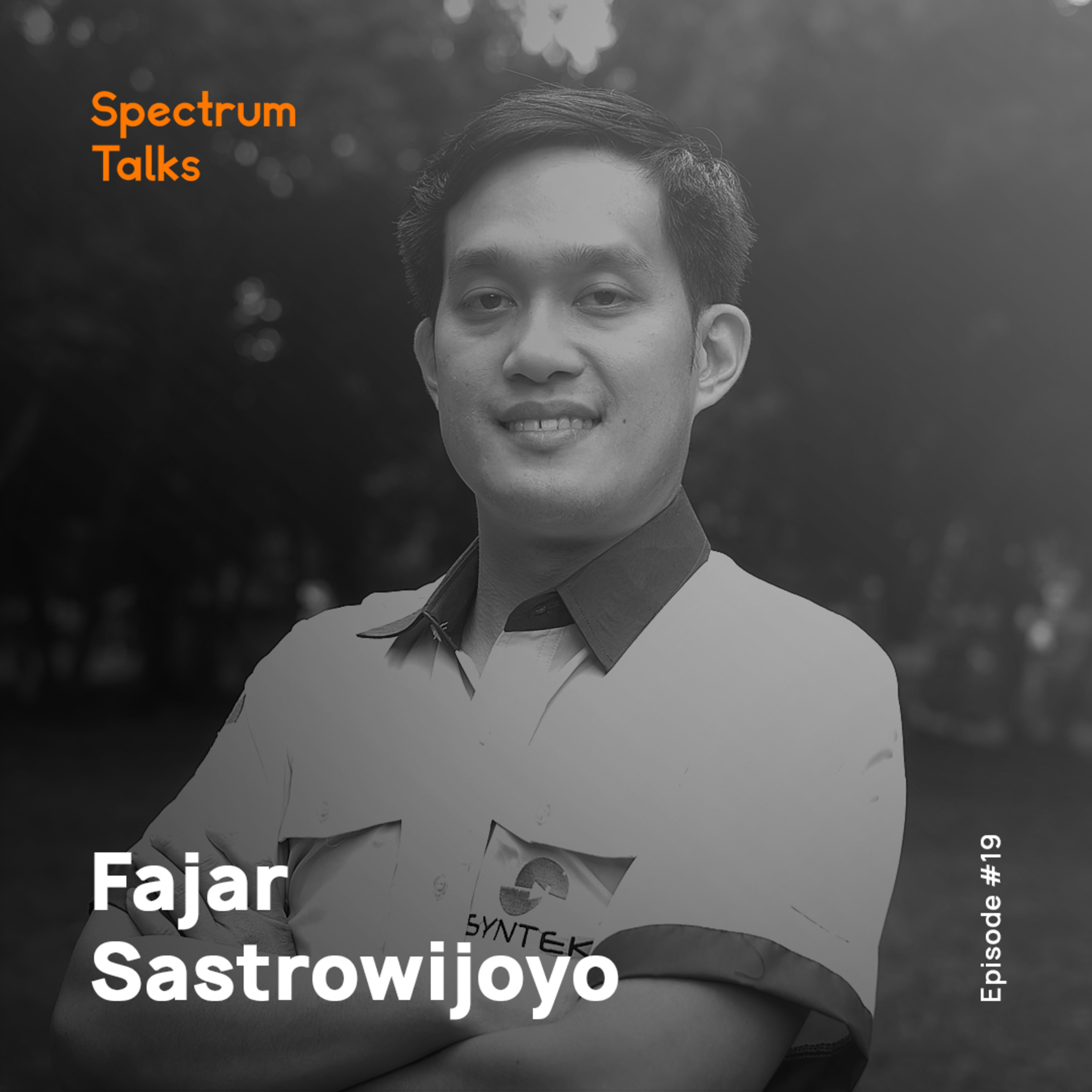 #19: Fajar Sastrowijoyo — Co-founder & CEO of Syntek Energy & Control