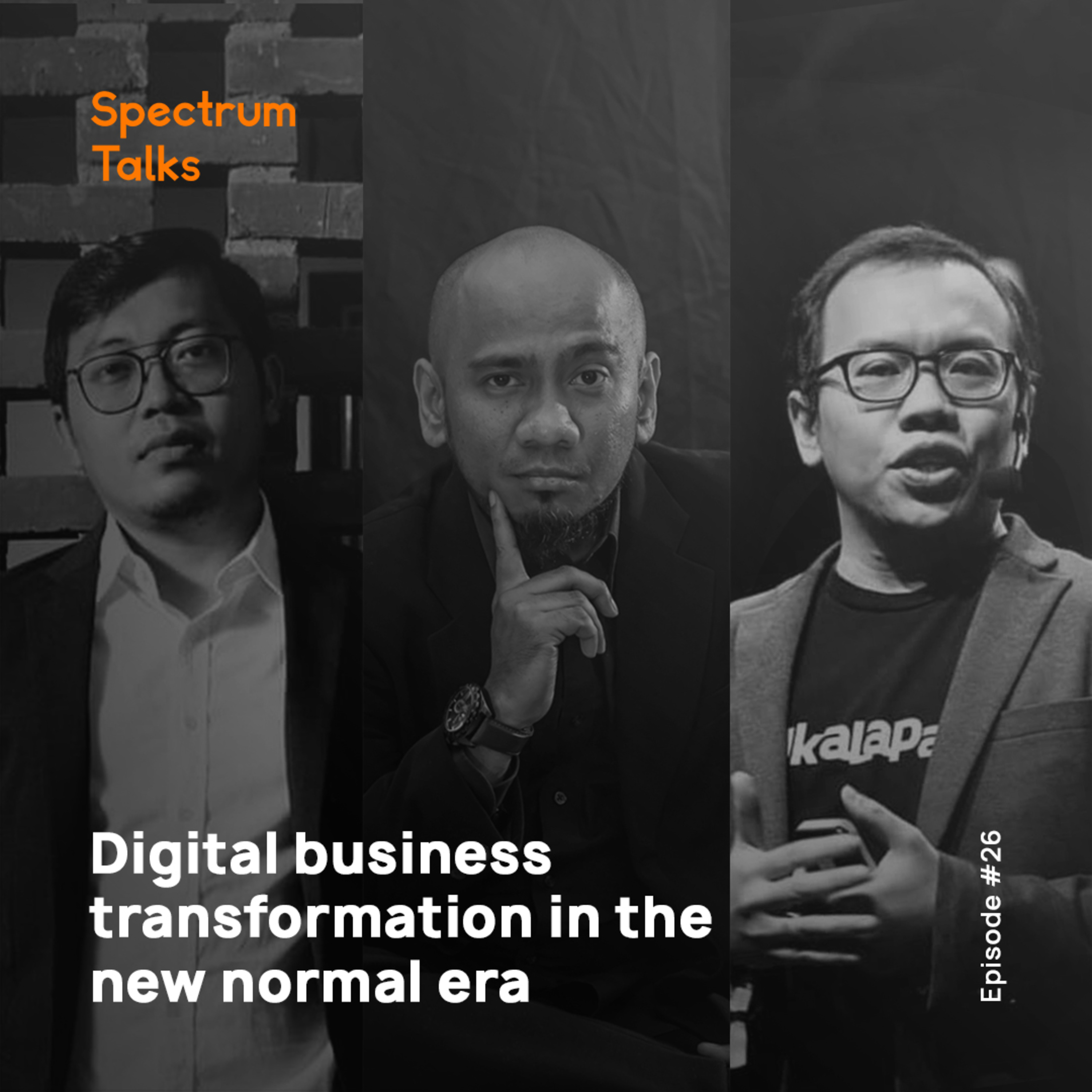 #26: Digital Business Transformation in the New Normal Era