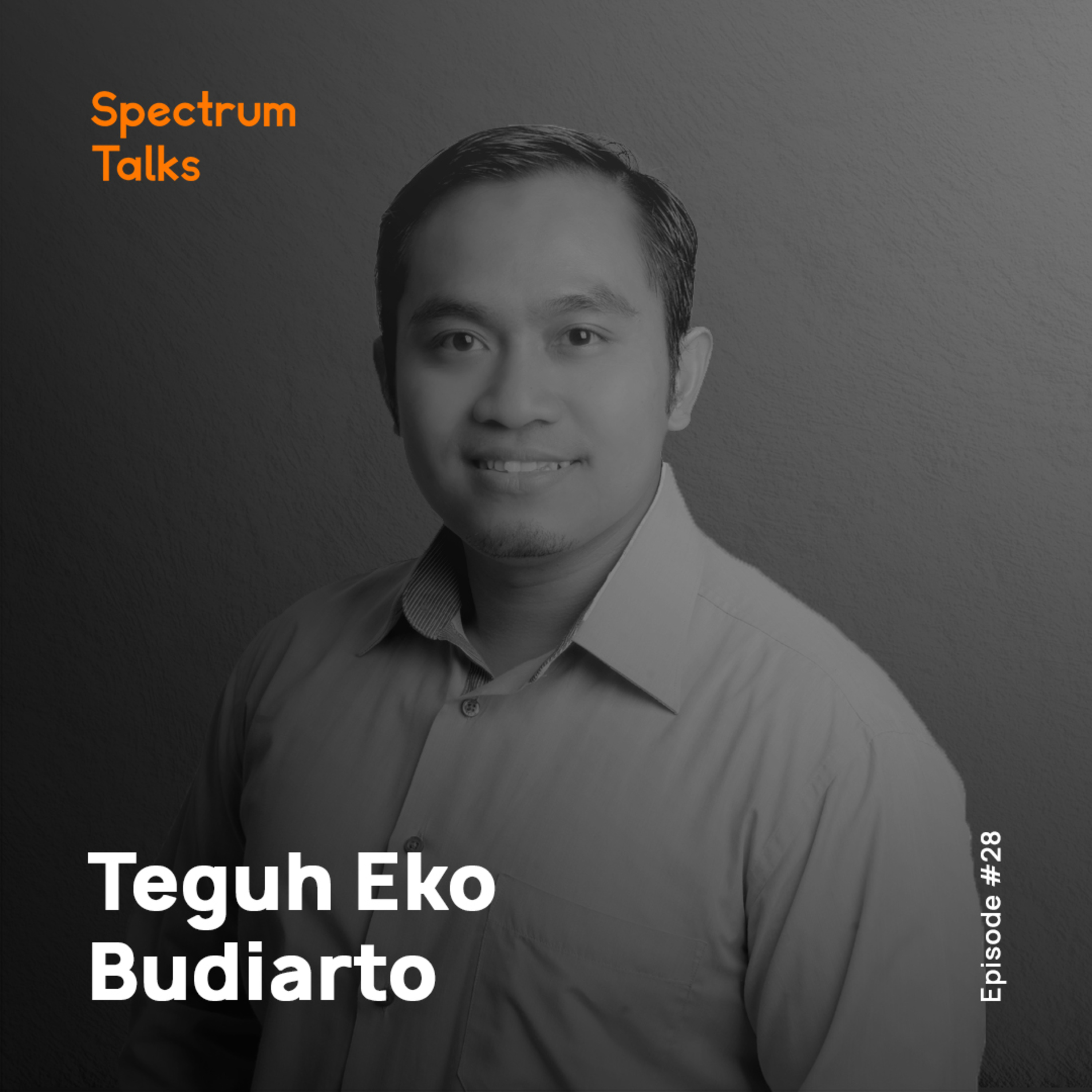 #28: Teguh Eko Budiarto — Co-founder & CEO of Prosa.ai